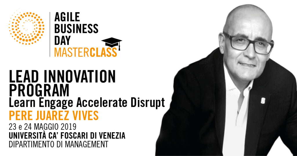 LEAD INNOVATION PROGRAM -Learn Engage Accelerate Disrupt @PERE JUAREZ VIVES