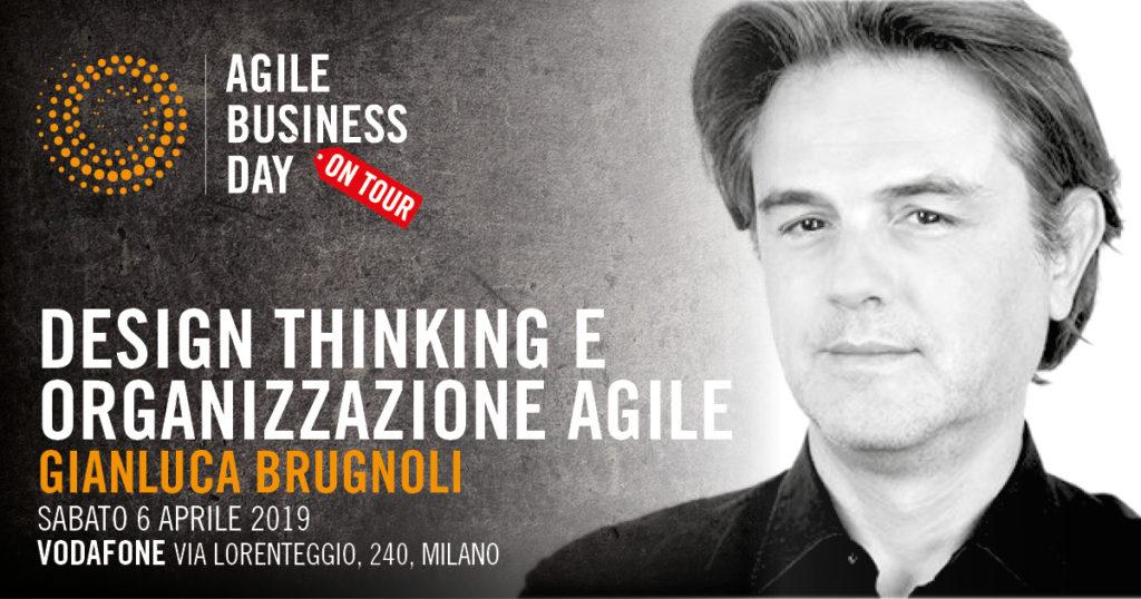 Design thinking e Organizzazione Agile @Gianluca Brugnoli