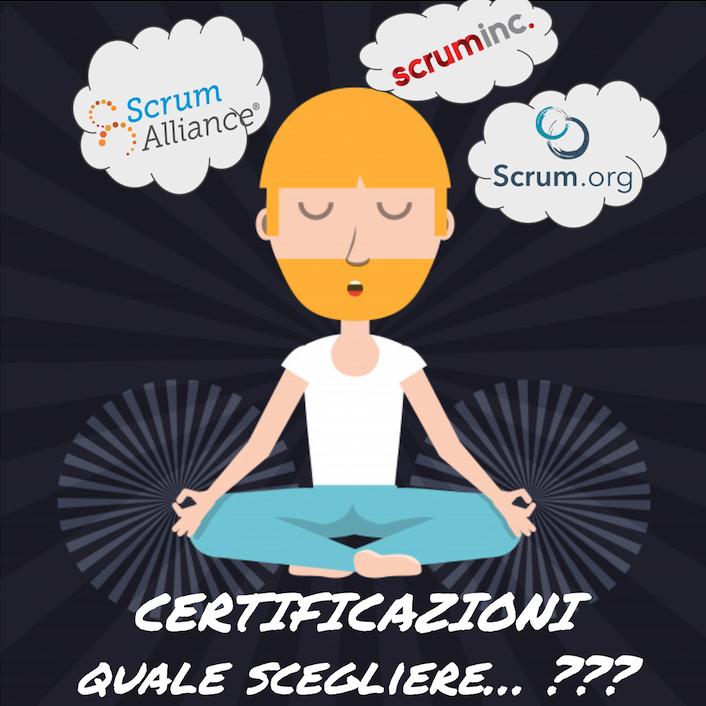 Certificazioni Scrum, quale scegliere? Un po' di chiarezza